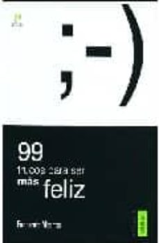 99 trucos para ser mas feliz-fernando alberca-9788495018694