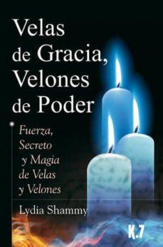 velas de gracia, velones de poder-lydia shammy-9788496112094