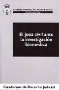 Descarga gratuita del formato de libro electrónico txt EL JUEZ CIVIL ANTE LA INVESTIGACION BIOMEDICA de XAVIER (DIR.) ABEL LLUCH in Spanish ePub PDF FB2 9788496228894