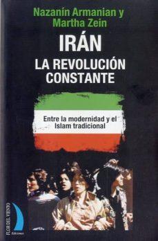 Officinefritz.it Iran: La Revolucion Constante: Entre La Modernidad Y El Islam Tra Dicional Image