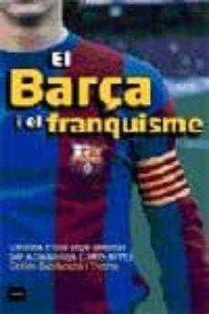 Padella.mx El Barça I El Franquisme Cronica Social I Esportiva D Una Decada Intensa (1968-1978) Image