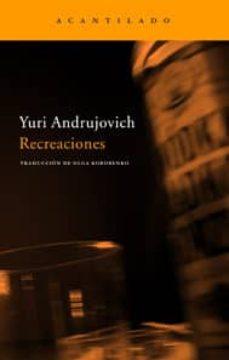 Libros electrónicos descargados gratis RECREACIONES MOBI PDF de YURI ANDRUJOVICH 9788496834194 (Literatura española)