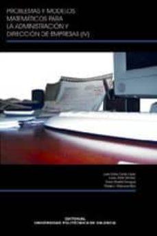 Carreracentenariometro.es Problemas Y Modelos Matematicos Para La Administracion Y Direccio N De Empresas (Iv) Image