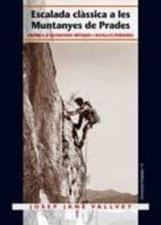 Titantitan.mx Escalada Clasica A Les Muntanyes De Prades: Cronica D Ascensions Mitiques I Batalles Perdudes Image