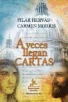 A VECES LLEGAN CARTAS - PILAR HERVAS | Triangledh.org