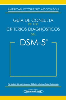 Nuevos libros descarga pdf GUIA DE CONSULTA DE LOS CRITERIOS DIAGNOSTICOS DEL DSM-5. DSM-5 = SPANISH EDITION OF THE DESK REFERENCE TO THE DIAGNOSTIC CRITERIA  FROM DSM-5 de  (Literatura española)