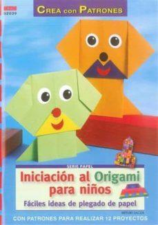 Inmaswan.es Iniciacion Al Origami Para Niños: Faciles Ideas De Plegado De Pap El Image
