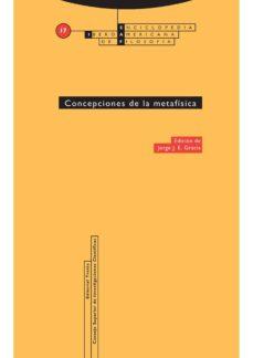 concepciones de la metafísica (ebook)-jorge j. gracia-9788498793994