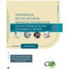 maestras/os red de escuelas infantiles (galescolas) del consorcio galego de servizos da igualdade e benestar. test-9788499241494