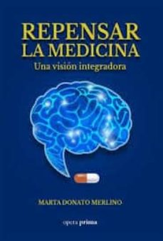 Descargando audiolibros en iphone REPENSAR LA MEDICINA: UNA VISION INTEGRADORA MOBI