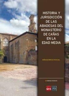 Encuentroelemadrid.es Historia Y Jurisdiccion De Las Abadesas Del Monasterio De Cañas En La Edad Media Image