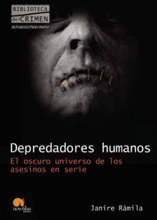 depredadores humanos-nuria janire ramila-9788499670294