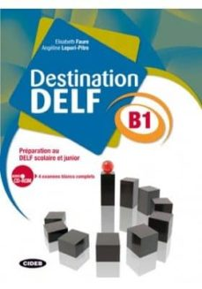 Descargas gratuitas de libros de audio completos DESTINATION DELF B1. LIVRE + CD-ROM (Spanish Edition)  9788853012494 de