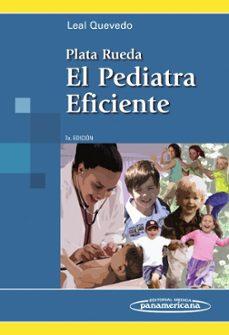 Descargar ebook ipod PLATA RUEDA. PEDIATRA EFICIENTE 7ª ED. de  (Spanish Edition)