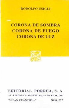 Relaismarechiaro.it Corona De Sombra, Corona De Fuego, Corona De Luz Image