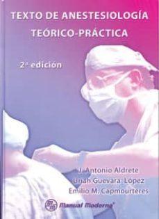 Permacultivo.es Texto De Anestesiologia Teorico Practica (2ª Ed.) Image