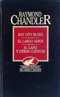 Ojpa.es Bay City Blues, El Largo Adiós, El Lápiz Y Otros Cuentos Image