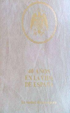 Ojpa.es 40 Años En La Vida De España: La Verdad De Una ÉPoca Volumen Iii Image