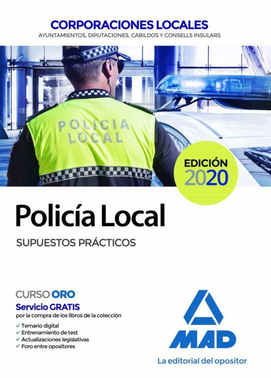 POLICIA LOCAL. SUPUESTOS PRACTICOS (NACIONAL EXCEPTO ANDALUCÍA)