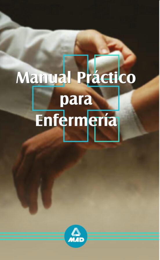 MANUAL PRACTICO PARA ENFERMERIA