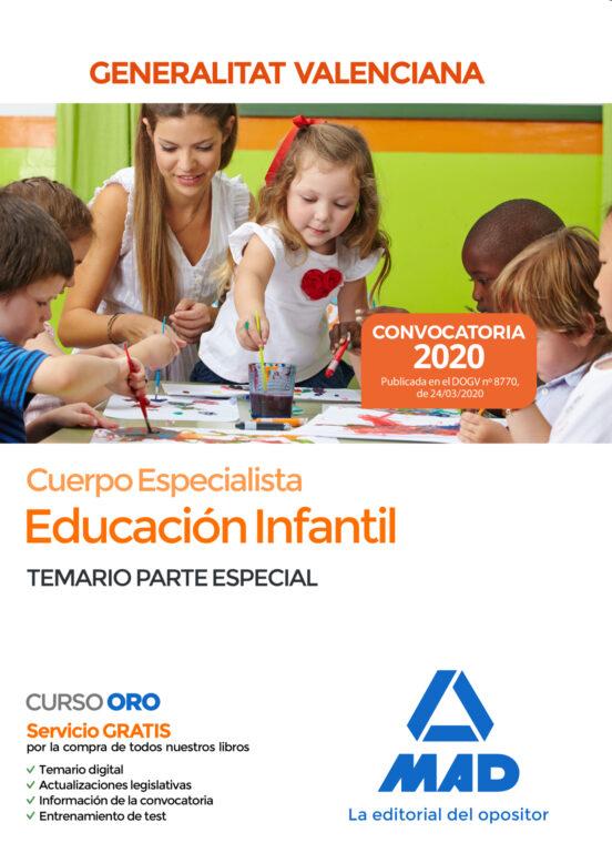 CUERPO ESPECIALISTA EN EDUCACIÓN INFANTIL DE LA ADMINISTRACIÓN DE LA GENERALITAT VALENCIANA: TEMARIO PARTE ESPECIAL