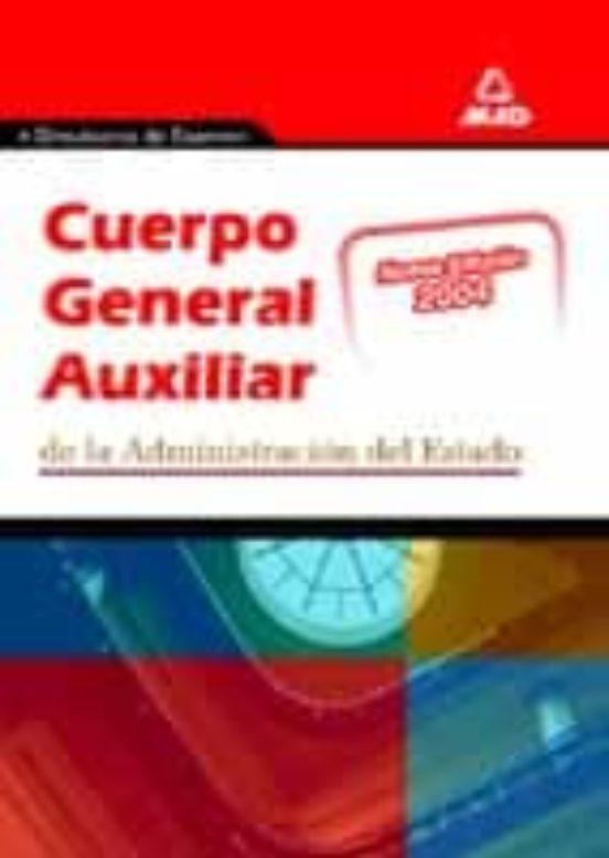 SIMULACROS DE EXAMEN DEL CUERPO GENERAL AUXILIAR DE LA ADMINISTRA CION DEL ESTADO
