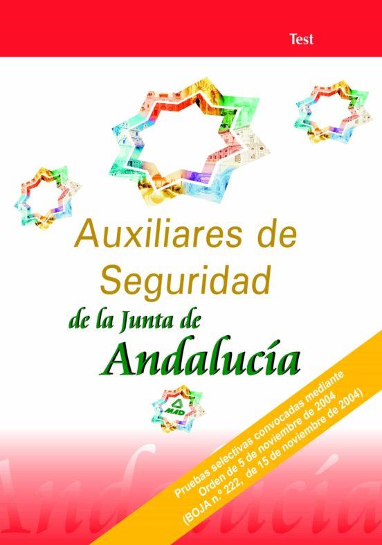 AUXILIARES DE SEGURIDAD DE LA JUNTA DE ANDALUCIA: TEST