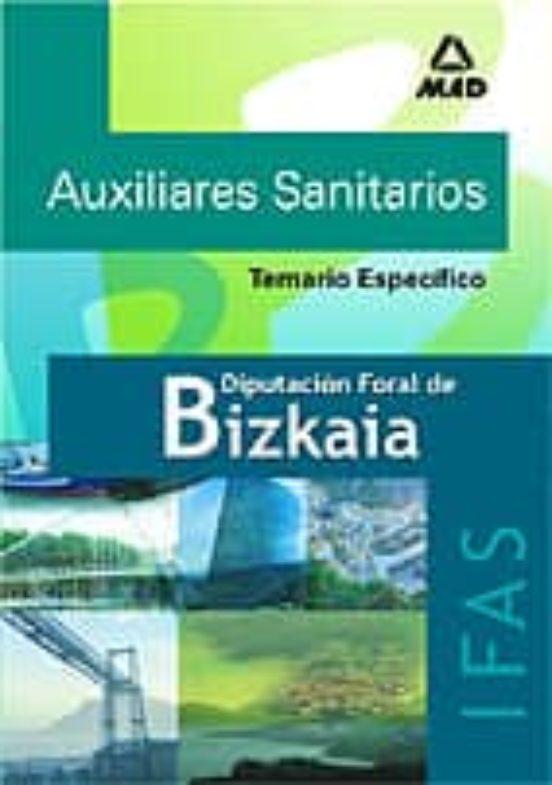 AUXILIARES SANITARIOS DE LA DIPUTACION FORAL DE BIZKAIA (IFAS): T EMARIO ESPECIFICO
