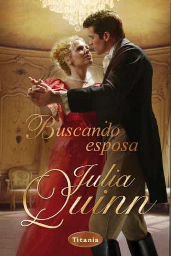 BUSCANDO ESPOSA EBOOK | JULIA QUINN | Descargar libro PDF ...