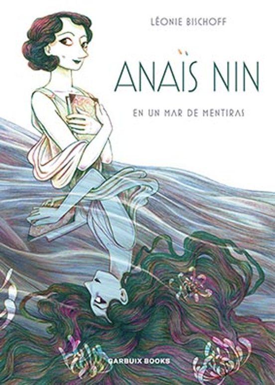 La biografía ilustrada de Anaïs Nin