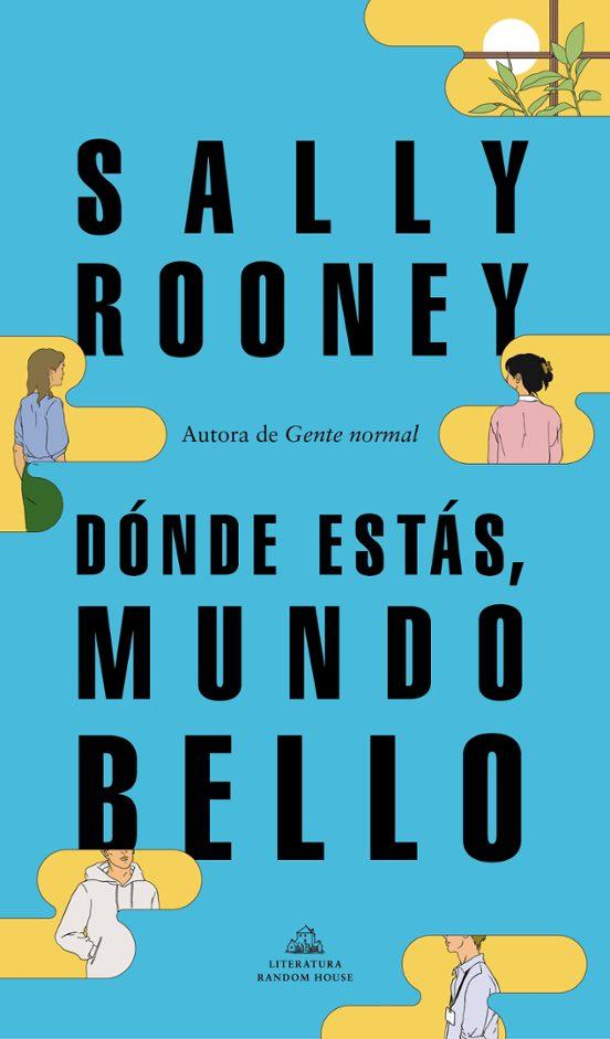 donde estas, mundo bello-sally rooney-9788439739234