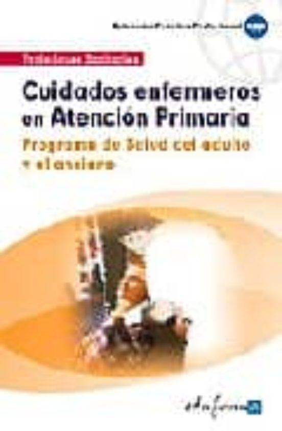 CUIDADOS ENFERMEROS EN ATENCION PRIMARIA: PROGRAMA DE..