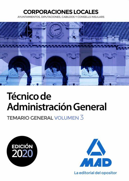 TECNICO DE ADMINISTRACIÓN GENERAL DE CORPORACIONES LOCALES. TEMARIO GENERAL (VOL. 3)