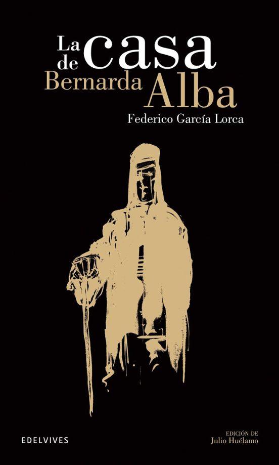 LA CASA DE BERNARDA ALBA | FEDERICO GARCIA LORCA | Comprar