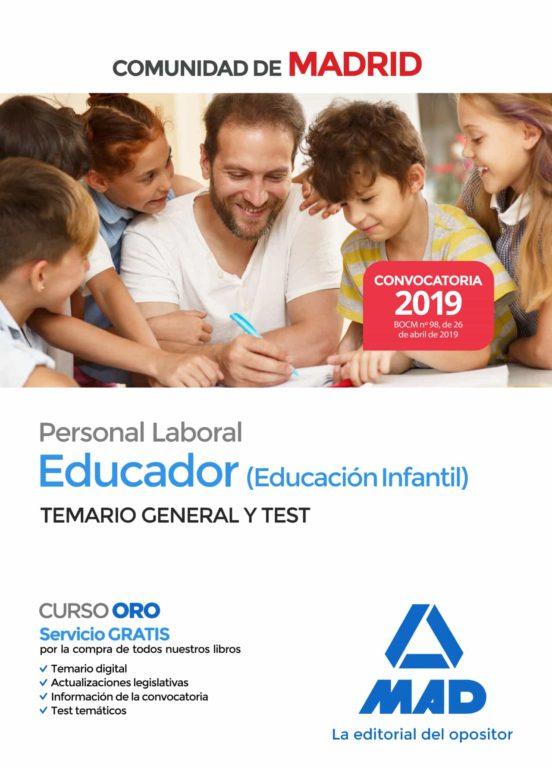 EDUCADOR (EDUCACIÓN INFANTIL). PERSONAL LABORAL DE LA COMUNIDAD DE MADRID TEMARIO GENERAL Y TEST