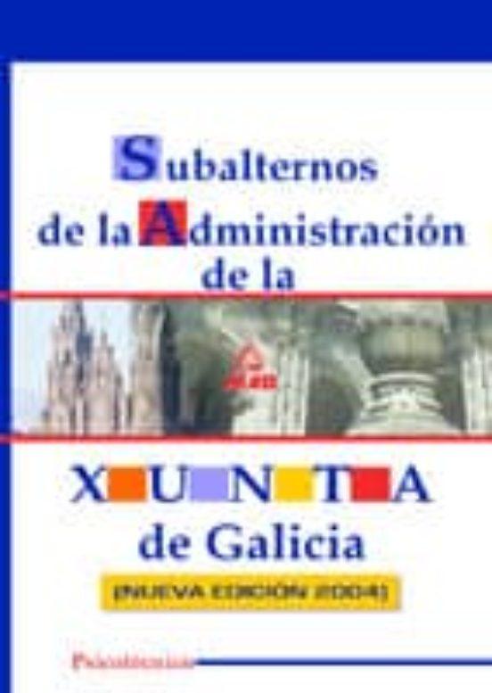 SUBALTERNOS DE LA ADMINISTRACION DE LA XUNTA DE GALICIA: PSICOTEC NICO (NUEVA EDICION 2004)