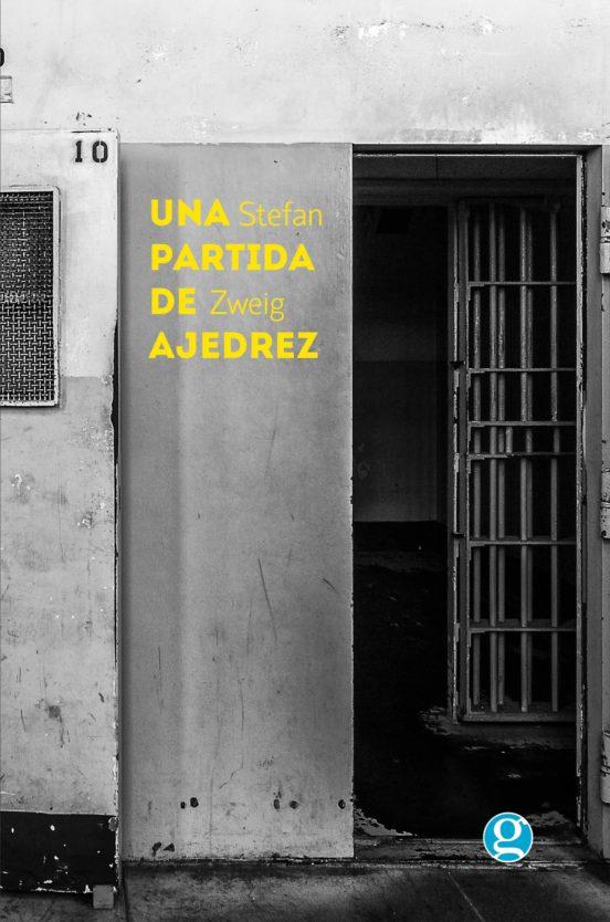 Una Partida De Ajedrez Stefan Zweig Casa Del Libro