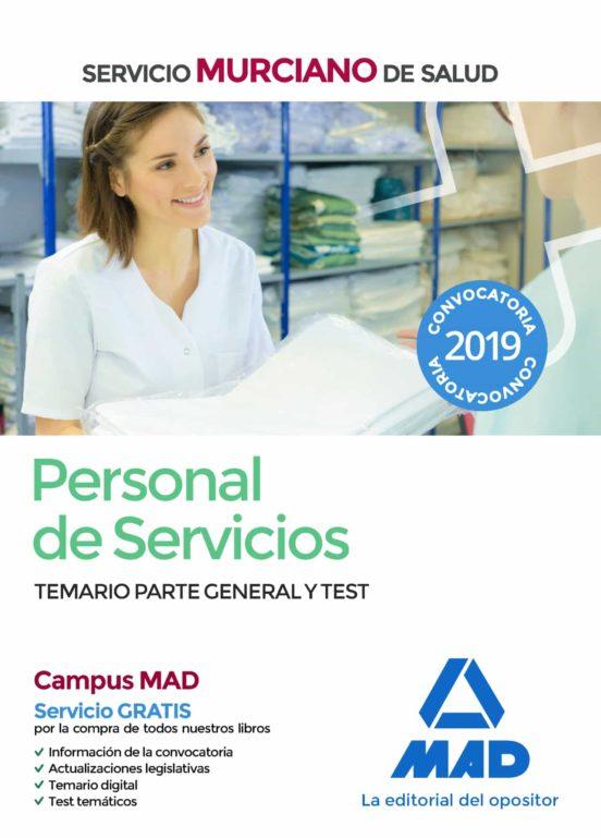 PERSONAL DE SERVICIOS DEL SERVICIO MURCIANO DE SALUD. TEMARIO PARTE GENERAL Y TEST