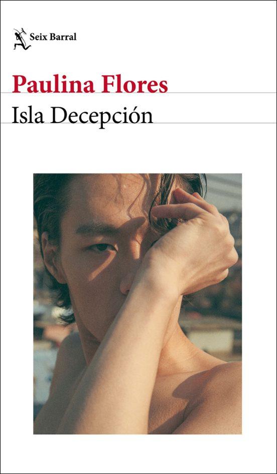 isla decepción-paulina flores-9788432237874