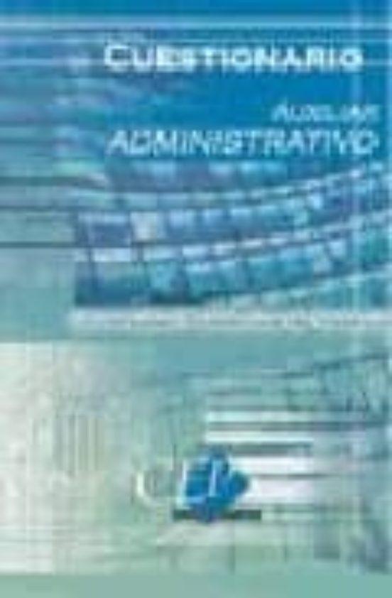 AUXILIAR ADMINISTRATIVO UNIVERSIDAD POLITECNICA DE VALENCIA: CUES TIONARIO