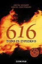 616. todo es un infierno-angel gutierrez-david zurdo-9788483466254