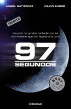 97 SEGUNDOS (EBOOK) + #2#GUTIERREZ, ANGEL#31837#|#2#ZURDO, DAVID#105091#