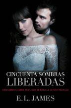 CINCUENTA SOMBRAS LIBERADAS (VERSIÓN ARGENTINA) (CINCUENTA SOMBRAS 3) (EBOOK) + #2#JAMES, E.L.#20080030#