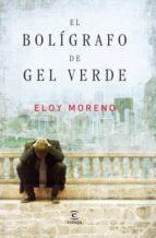 EL BOLÍGRAFO DE GEL VERDE (EBOOK) + #2#MORENO, ELOY#156499#