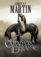 el caballero errante-george r.r. martin-9788499891064