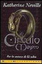 el circulo magico-katherine neville-9788440682444