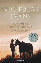 EL HOMBRE QUE SUSURRABA A LOS CABALLOS (EBOOK) + #2#EVANS, NICHOLAS#20136#