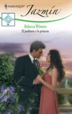 el jardinero y la princesa (ebook)-rebecca winters-9788467184884