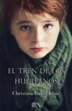 EL TREN DE LOS HUÉRFANOS + #2#BAKER, CHRISTINA#20095170#