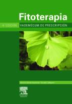 fitoterapia. vademecum de prescripcion (4ª ed.)-bernat vanaclocha-salvador cañigueral-9788445812204